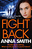 Fight Back: a gripping gangland thriller full of exciting twists! (Kerry Casey Book 2)