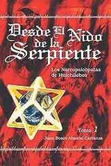 Desde El Nido De La Serpiente Edición Kindle