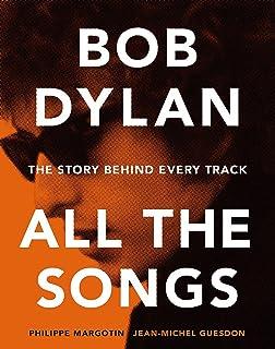 The Lyrics: 1961-2012: Bob Dylan: 9781451648768: Amazon com