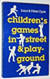 Children's Games in Street and Playground (Oxford Paperbacks)
