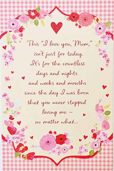 Amazoncom Mom I Love You No Matter What Happy Valentines Day