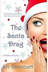 The Santa Drag Kindle Edition