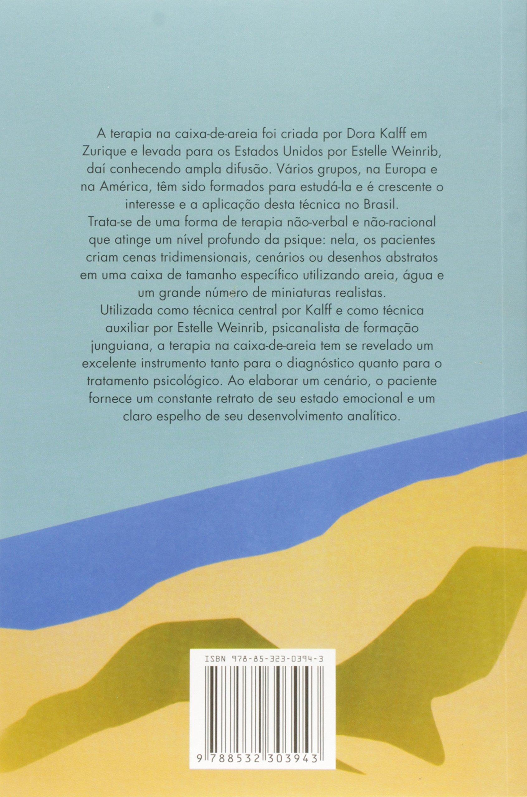 5aefeebbf58 Imagens do self  o processo terapêutico na caixa-de-areia - 9788532303943 - Livros  na Amazon Brasil