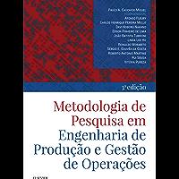 Metodologia de pesquisa em engenharia de produção e gestão de operações