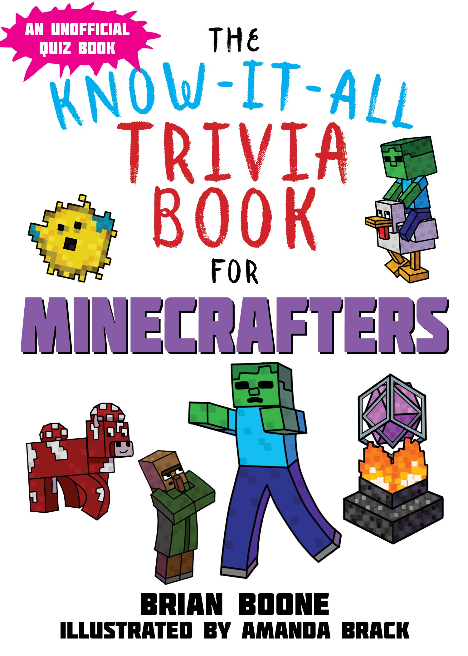 Know-It-All Trivia Book for Minecrafters: Over 800 Amazing Facts and Insider Secrets by Sky Pony Press (Image #1)