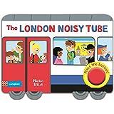 The London Noisy Tube (Campbell London Range)