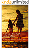 Protecting Your Loved Ones: Security Awareness For Parents & Adults