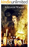The Ritual: Dark Fantasy FF Romance (The Coven Unleashed Book 1)