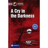 A Cry in the Darkness: Lernkrimi Kurzkrimi Englisch A1 (Lernkrimi Kurzkrimis)