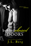Behind Closed Doors (The Walls Series Book 3)