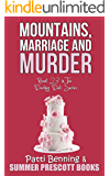 Mountains, Marriage and Murder (The Darling Deli Series Book 23)