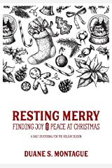 Resting Merry: Discovering Joy and Peace at Christmas Paperback