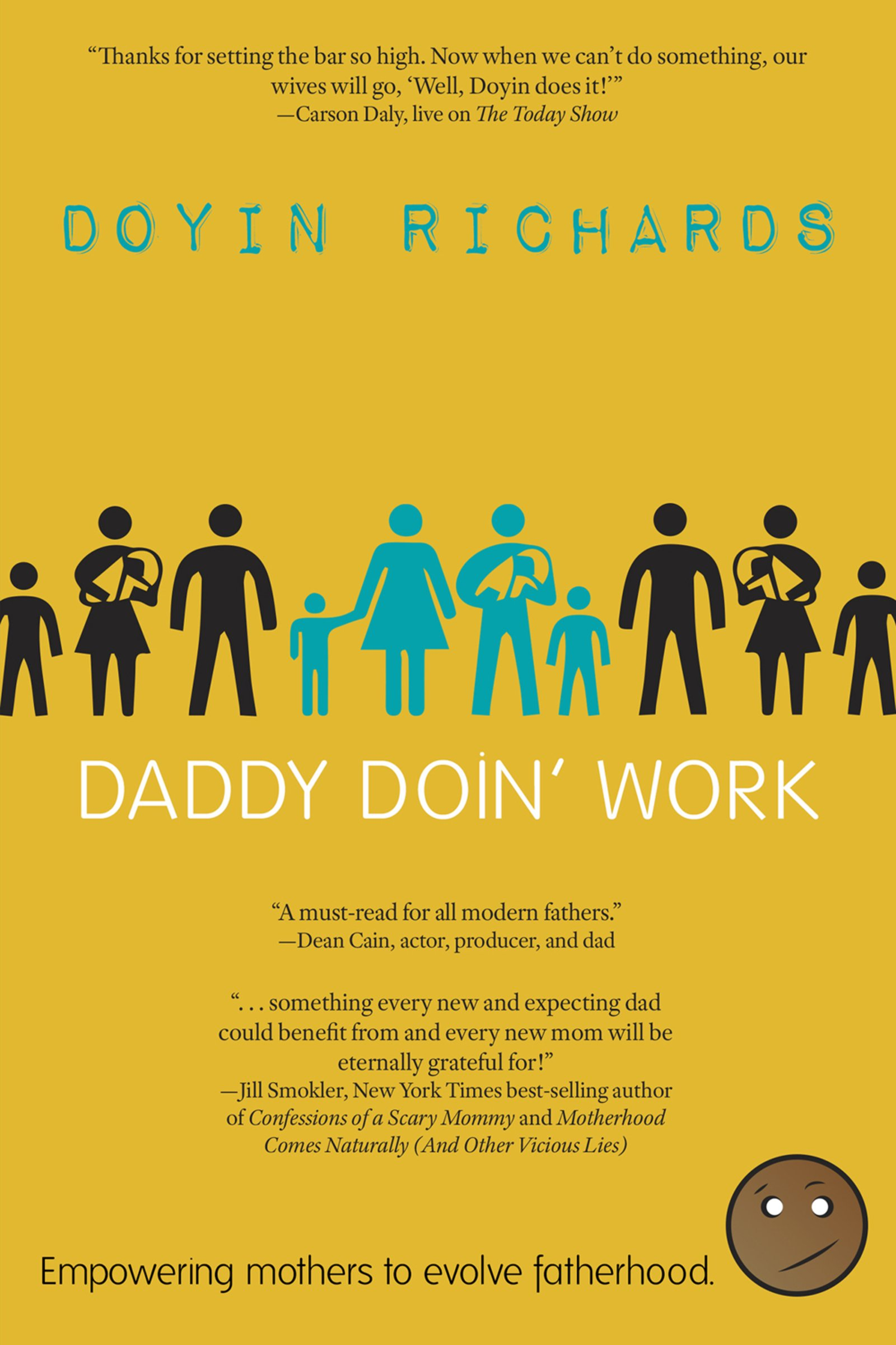 Daddy Doin' Work: Empowering Mothers to Evolve Fatherhood PDF
