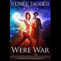 Were War (WereWitch Book 4) (English Edition)