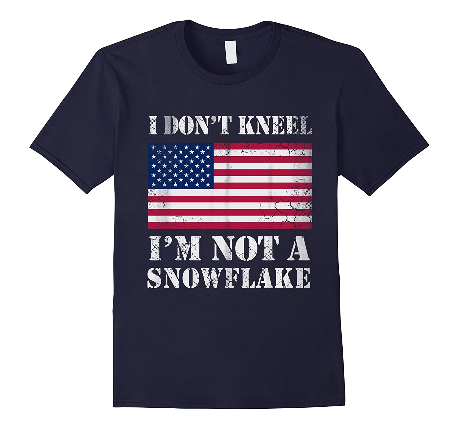 I Dont Kneel Im Not A Snowflake Shirt-FL