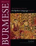 Burmese (Myanmar): An Introduction to the Spoken Language (Southeast Asian Language Text)