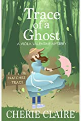 Trace of a Ghost (A Viola Valentine Mystery Book 3) Kindle Edition