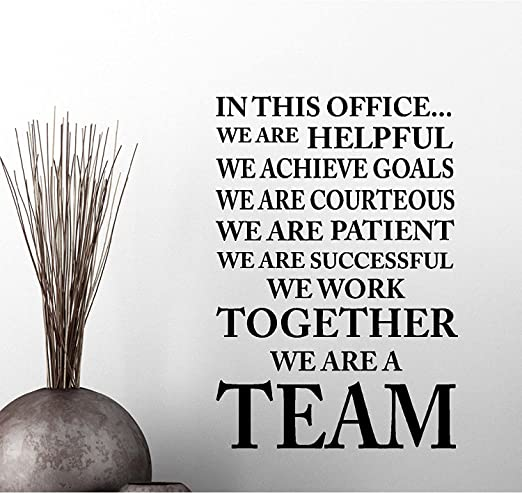 com in this office we achieve goals we work we are a team