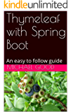 Thymeleaf with Spring Boot: An easy to follow guide