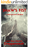 Serving One's Guests At Shaw's Fist: A Gentleman's Secrets