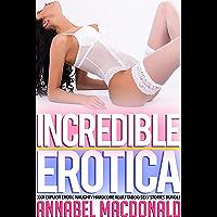 Incredible Erotica — XXX Explicit Erotic Naughty Hardcore Adult Taboo Sexy Stories Bundle