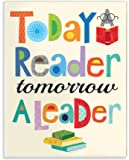 Stupell Home Décor Today a Reader Tomorrow a Leader Wall Plaque Art, 10 x 0.5 x 15, Proudly Made in USA