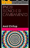 IPNOSI TECNICHE DI CAMBIAMENTO