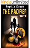 The Pacifier - Part I (Thriller / Mystery)