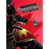 Poussin-Bleu - Tome 2