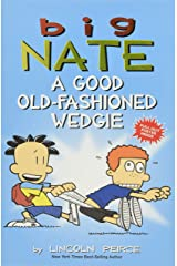 Big Nate: A Good Old-Fashioned Wedgie: Volume 17 Paperback
