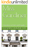 Miss Gardiner: A Variation on Pride and Prejudice