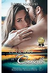 El Ocaso de Cavielli: Thriller romántico (Trilogía Cavielli nº 3) (Spanish Edition) Kindle Edition