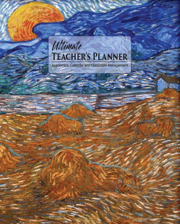 Ultimate Teachers Planner: Van Gogh Wheat Sheaves Moon ...