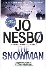 The Snowman: A Harry Hole Novel (7) (Harry Hole series) Kindle Edition