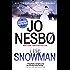 The Snowman: A Harry Hole Novel (7) (Harry Hole series)