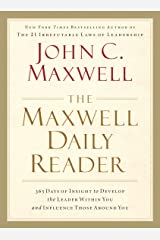 The Maxwell Daily Reader: 365 Days of Insight to Develop the Leader Within You and Influence Those Around You Kindle Edition