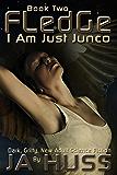 FLEDGE (I Am Just Junco Book 2)