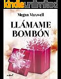 Llámame bombón (Spanish Edition)