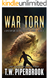 War Torn: A Dystopian Science Fiction Story (The Sandstorm Series Book 4)