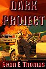 Dark Project Kindle Edition
