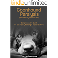 Coonhound Paralysis (Idiopathic Polyradiculoneuritis): Comprehensive Guide to the