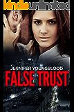 False Trust