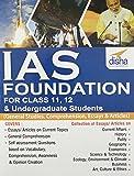 IAS Foundation for Class 11, 12 & Undergraduate Students (General Studies, Comprehension, Essays & Articles)