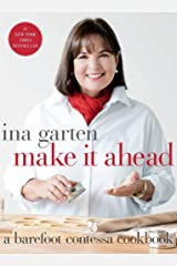 Make It Ahead: A Barefoot Contessa Cookbook Hardcover
