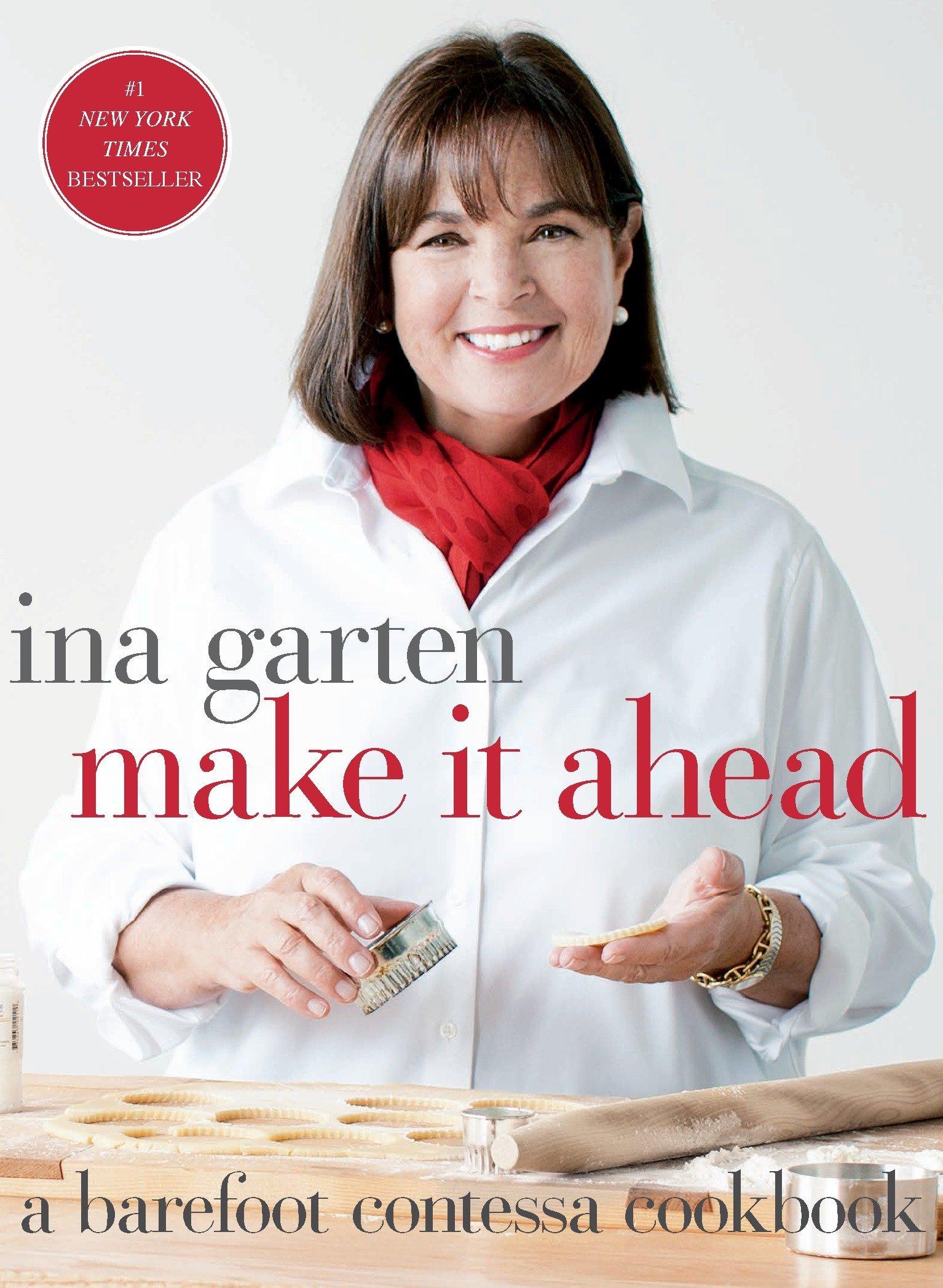 make it ahead a barefoot contessa cookbook ina garten