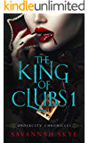 The King of Clubs 1 (Undercity Chronicles Book 5)