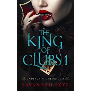 The King of Clubs 1: A Paranormal Romance (Undercity Chronicles Book 5)