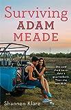 Surviving Adam Meade
