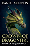 Crown of Dragonfire (Flame of Requiem Book 2)