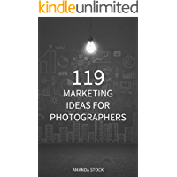 119 Marketing Ideas for Photographers book cover